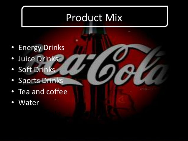 Marketting mix on coca cola