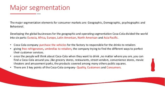 coca cola key success factor globalization A report of operation management in coca cola  summary of key success factors (ksf)  4 market positioning for coca-cola 5 positioning strategy: global is out.