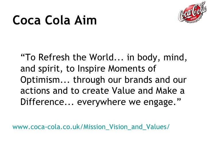 aims and objectives of coca cola Coca-cola beverages africa  ccba aims to be the leading coca-cola bottler in africa,  what are our key objectives.