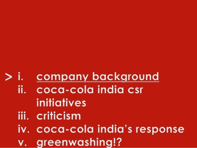 coca cola corporate social responsibility essay This essay is about the ethics in coca cola despite the company supporting social supporting evidences it's corporate responsibility not the consumers.