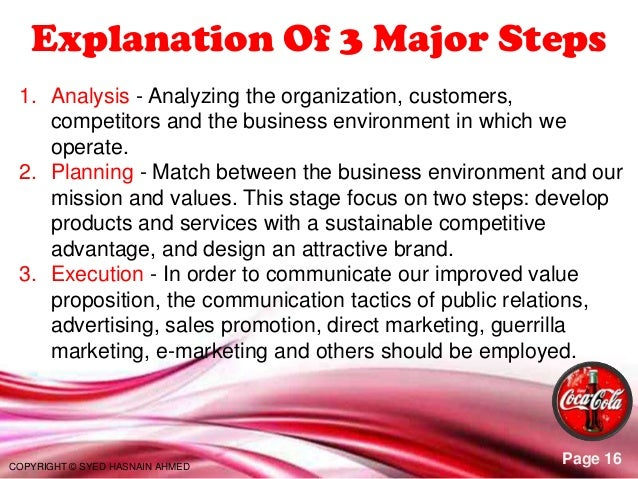 marketing strategy for coca cola company The coca-cola has adopted a more dynamic and well-structured marketing strategy for its products the company has classified its market and developed planned initiatives for every distribution channel or customer segment.