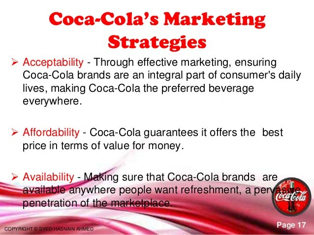 planning techniques of coca cola For more than 100 years, coca-cola has been one of the world's great  advertisers  idea #2: the 70/20/10 content plan  to work the keywords and  and marketing techniques, what i really want to do is offer stellar content.