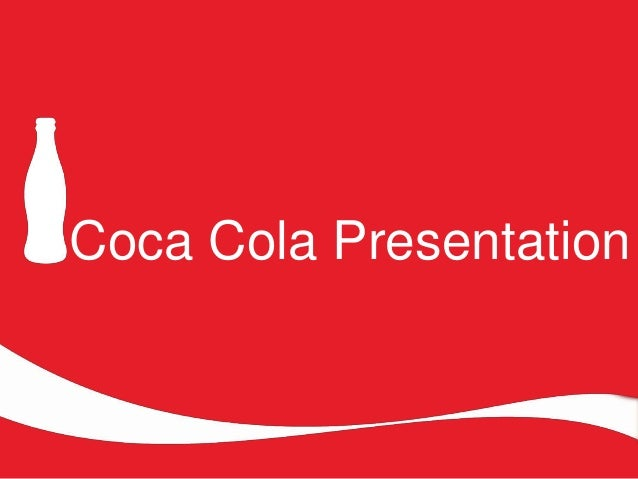 coca cola presentation Clientthe coca-cola company servicessales materials, presentations over  the years, dedica has worked closely with coca-cola customer teams to craft,.