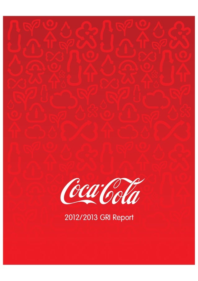 coca cola report The coca-cola company get help or report a problem sign in : user id  access to this website is restricted to users that have been authorized by the coca-cola.