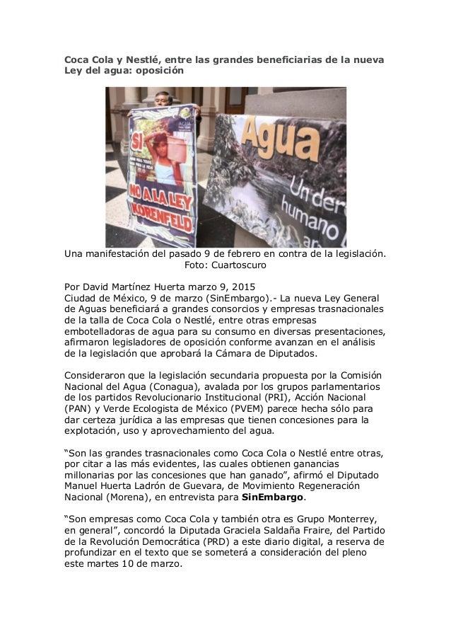 Coca Cola y Nestlé, entre las grandes beneficiarias de la nueva Ley del agua: oposición Una manifestación del pasado 9 de ...