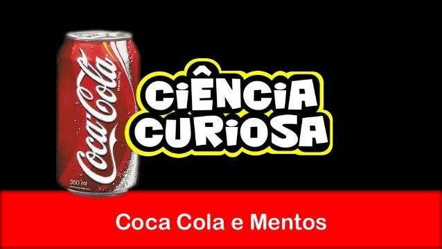 Coca Cola e Mentos