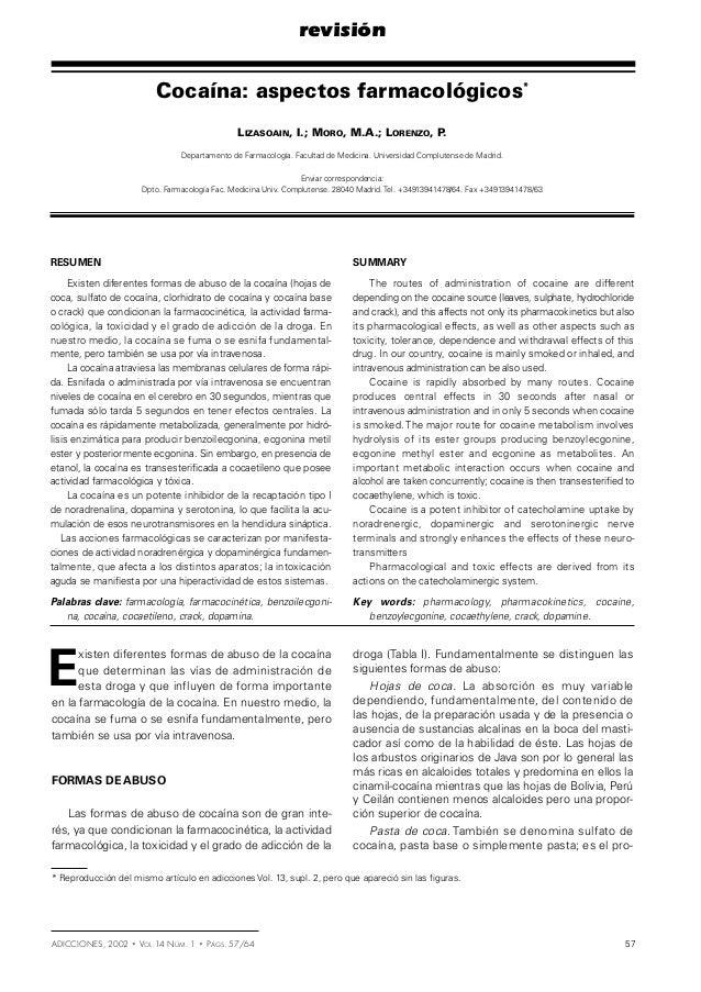 revisión  Cocaína: aspectos farmacológicos* LIZASOAIN, I.; MORO, M.A.; LORENZO, P . Departamento de Farmacología. Facultad...