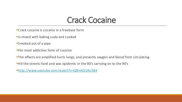 the effects of crack cocaine additction Cocaine is one of the most addictive and harmful drugs find out what cocaine is, its effects, what makes it addictive, and the health risks.