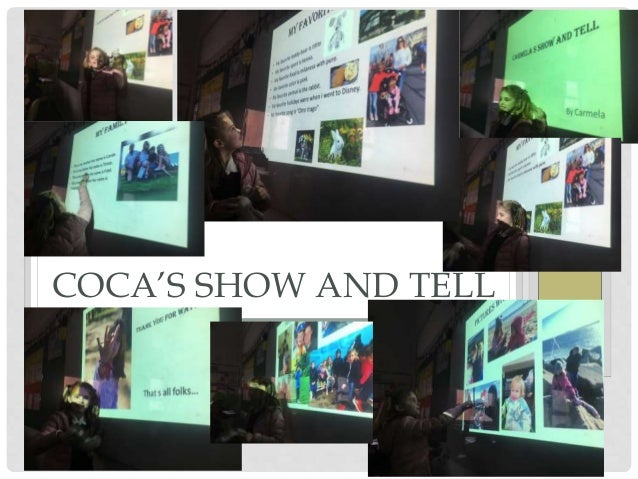 COCA'S SHOW AND TELL
