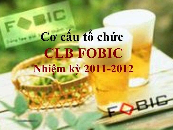 Cơ cấu tổ chức CLB FOBICNhiệm kỳ 2011-2012