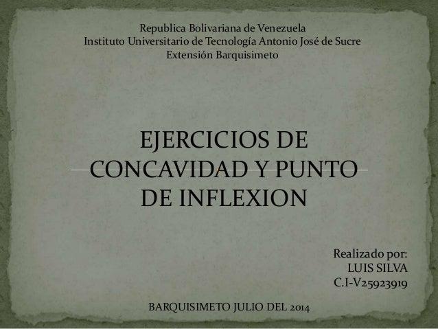 Republica Bolivariana de Venezuela Instituto Universitario de Tecnología Antonio José de Sucre Extensión Barquisimeto EJER...