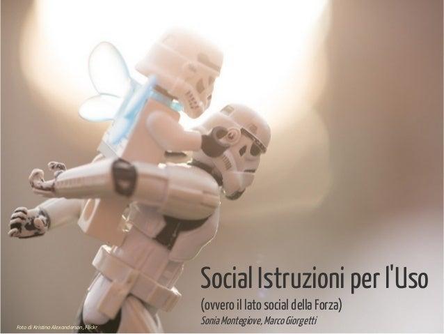 1 Oggi parliamo di Foto di Kristina Alexanderson, Flickr Social Istruzioni per l'Uso (ovvero il lato social della Forza) S...