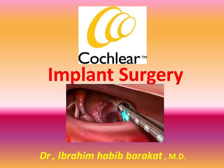 Implant SurgeryDr , Ibrahim habib barakat , M.D.