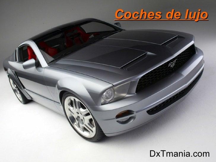 Coches de lujo DxTmania.com