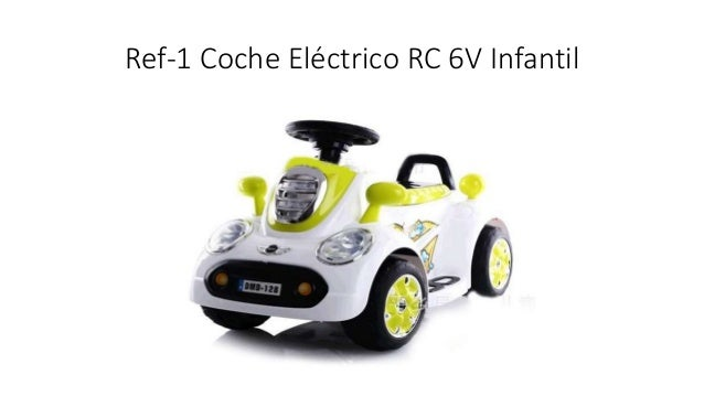 Ref-1 Coche Eléctrico RC 6V Infantil