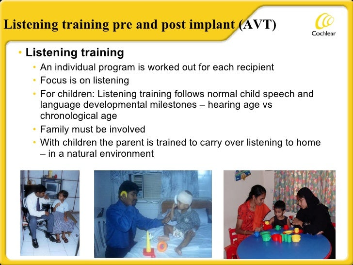<ul><li>Listening training </li></ul><ul><ul><li>An individual program is worked out for each recipient </li></ul></ul><ul...