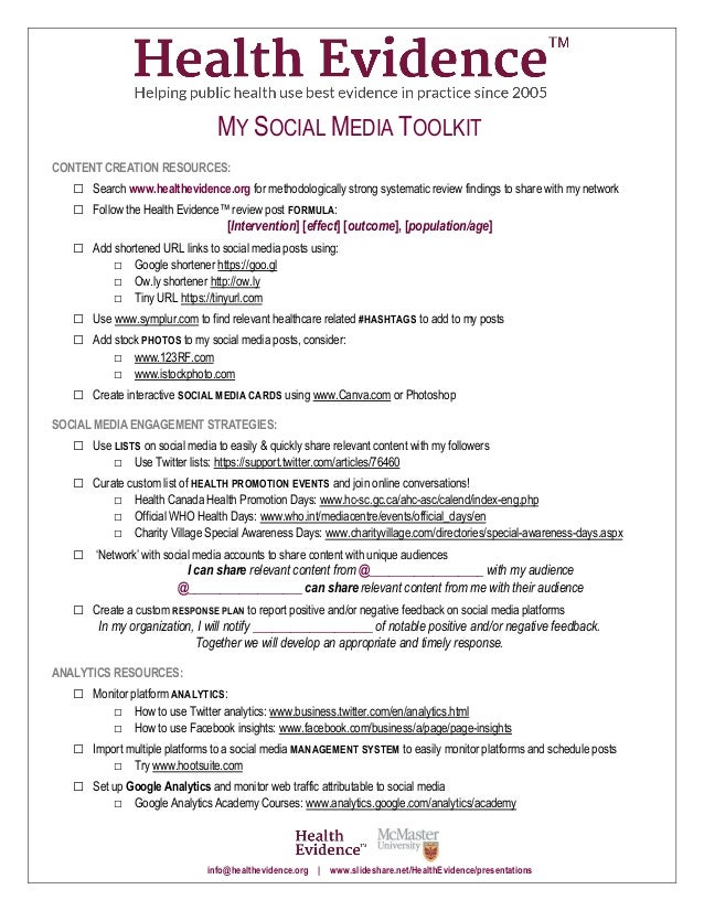 MY SOCIAL MEDIA TOOLKIT CONTENT CREATION RESOURCES: □ Search www.healthevidence.org for methodologically strong systematic...