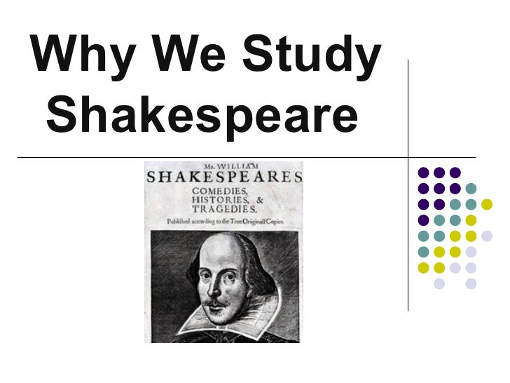Why We Study Shakespeare