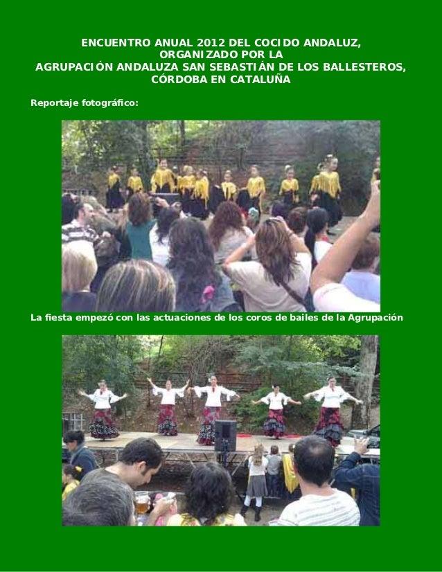 ENCUENTRO ANUAL 2012 DEL COCIDO ANDALUZ,                  ORGANIZADO POR LA AGRUPACIÓN ANDALUZA SAN SEBASTIÁN DE LOS BALLE...