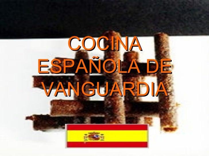 COCINA ESPAÑOLA DE VANGUARDIA
