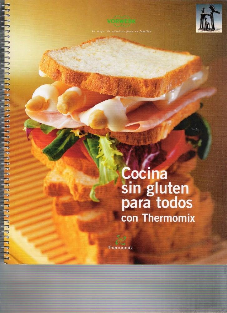 Cocina sin gluten para todos con thermomix for Cosina para todos