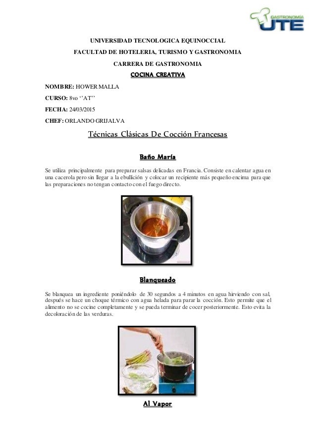 cocina creativa tecnicas clasicas de la coccion francesa
