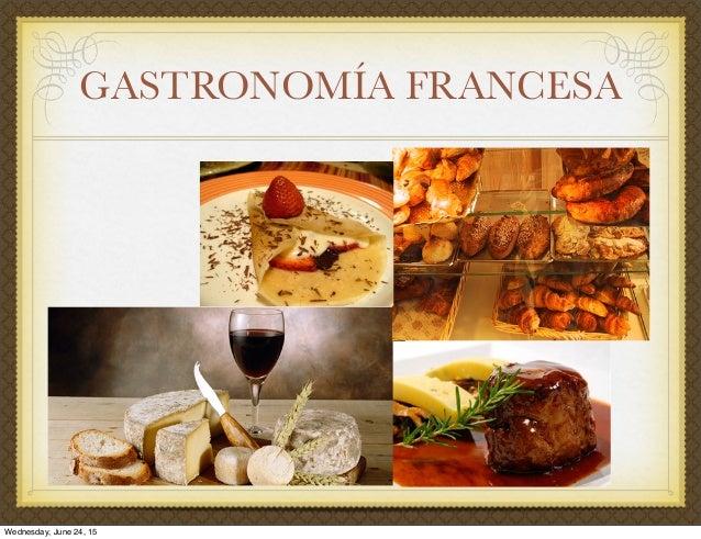 Cocina francesa for Gastronomia de paris francia