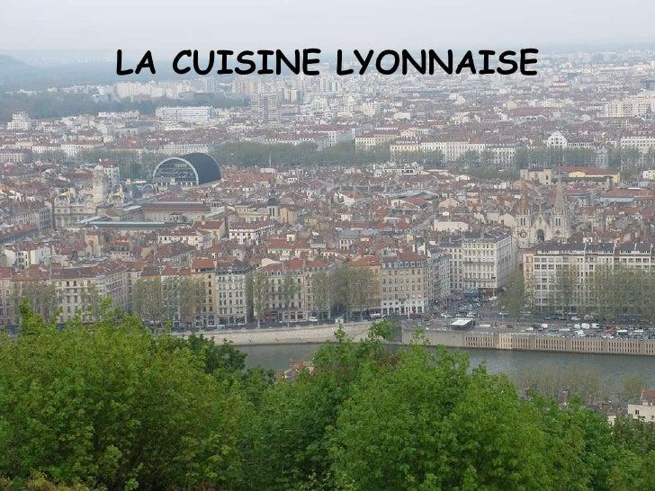 LA CUISINE LYONNAISE