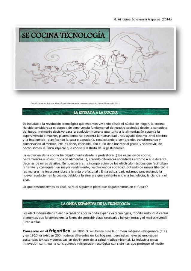 Figura 1: Ilustración del pintor Alfredo Álvarez Plágaro para las camisetas con aroma . Fuente: Mugaritzak ( 2013 )  Es in...