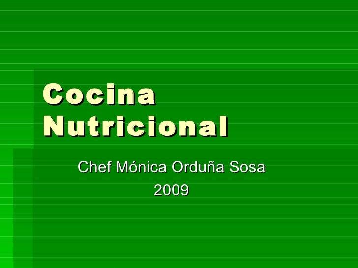 Cocina Nutricional   Chef Mónica Orduña Sosa            2009
