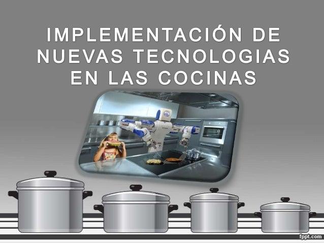 Cocinas modernas for Tecnicas modernas de cocina