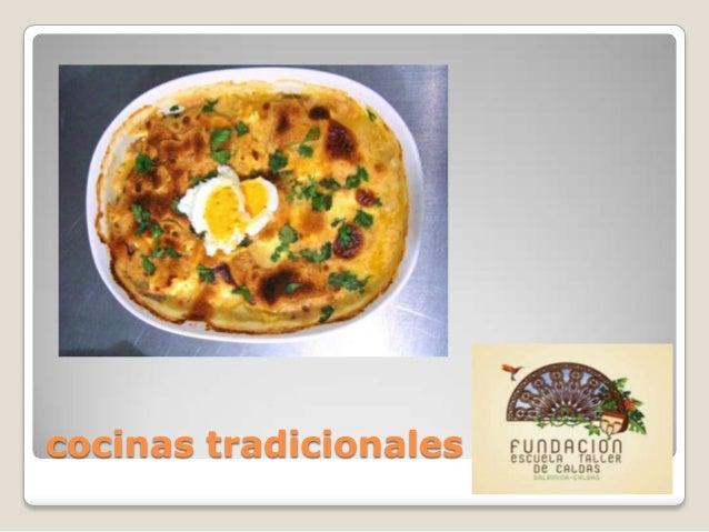 Cocinas tradicionales paisaje cultural cafetero for Cocinas tradicionales