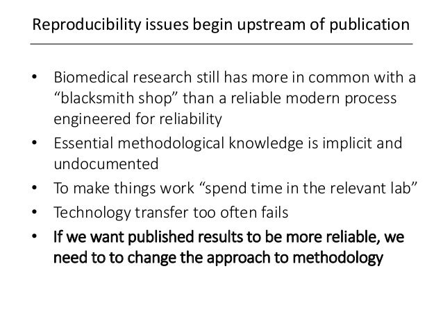 """Reproducibility issues begin upstream of publication • Biomedical research still has more in common with a """"blacksmith sho..."""