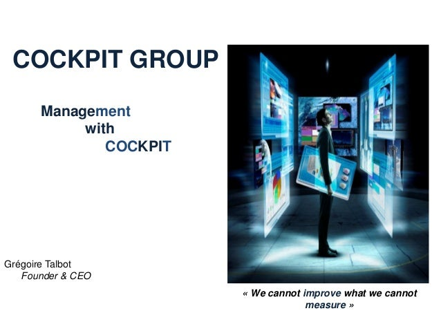 COCKPIT GROUP      Management           with              COCKPITGrégoire Talbot   Founder & CEO                        « ...