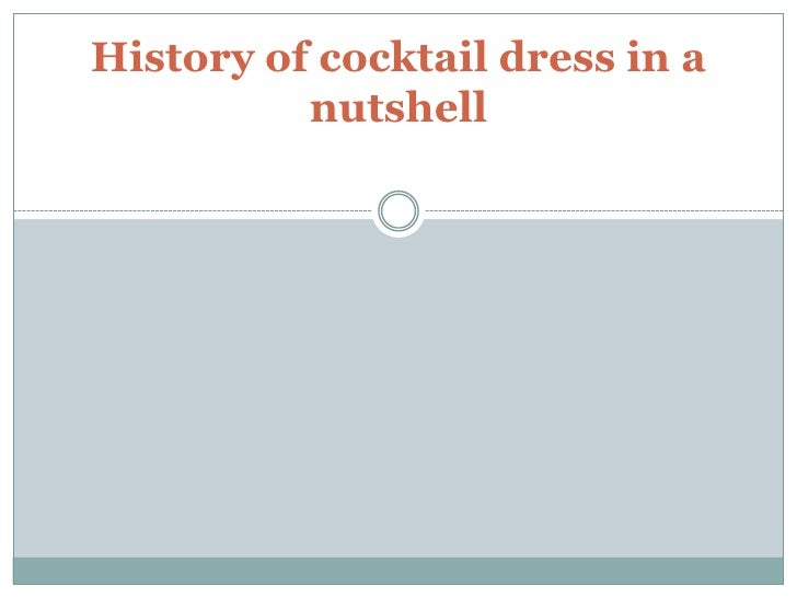 History of cocktail dress in a nutshell<br />