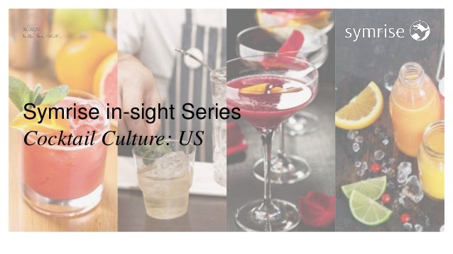 Symrise in-sight Series Cocktail Culture: US