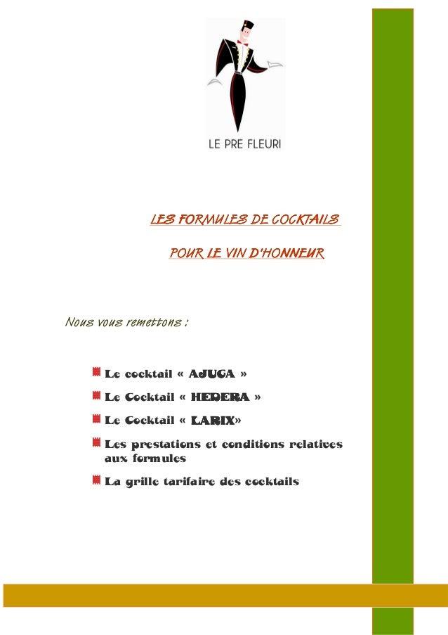 LES FORMULES DE COCKTAILSLES FORMULES DE COCKTAILSLES FORMULES DE COCKTAILSLES FORMULES DE COCKTAILS POUR LE VIN D'HONNEUR...