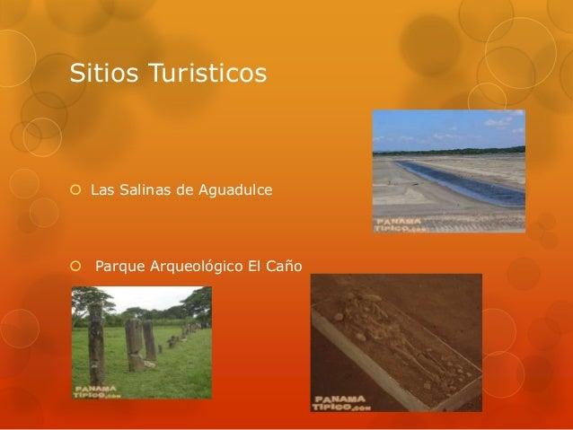 Sitios Turisticos Las Salinas de Aguadulce Parque Arqueológico El Caño
