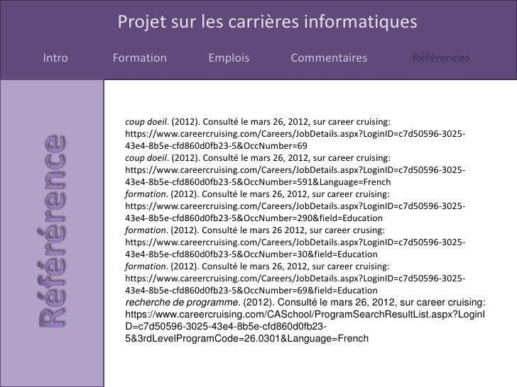 Projet sur les carrières informatiquesIntro   Formation           Emplois           Commentaires              Références  ...