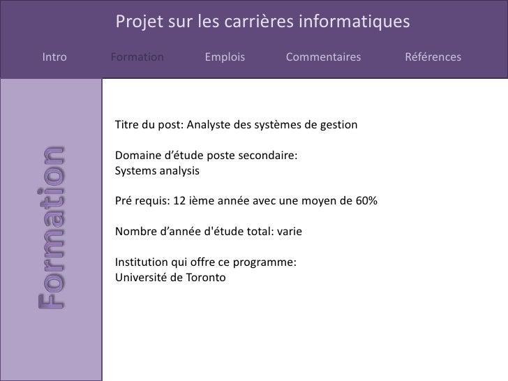 Projet sur les carrières informatiquesIntro   Formation        Emplois         Commentaires     Références        Titre du...
