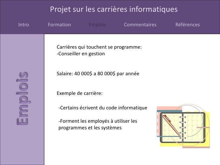 Projet sur les carrières informatiquesIntro   Formation        Emplois         Commentaires   Références           Carrièr...