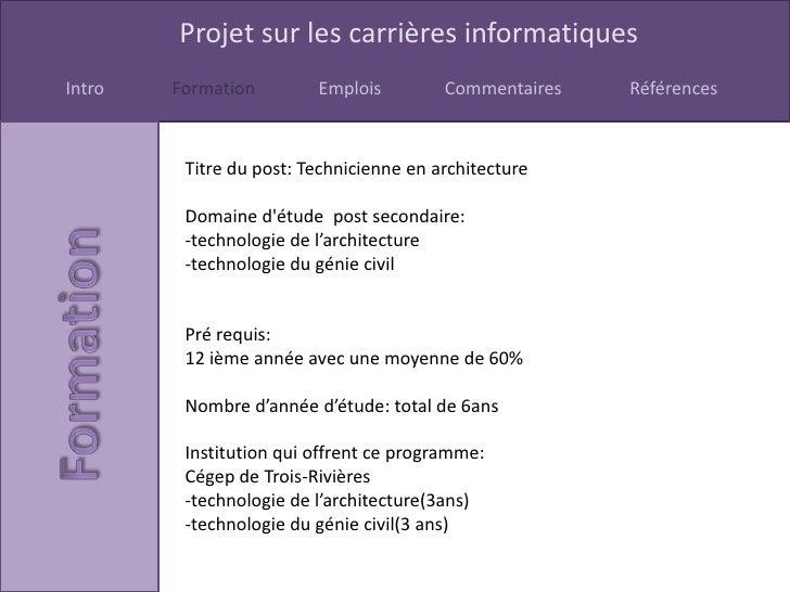 Projet sur les carrières informatiquesIntro   Formation        Emplois         Commentaires   Références         Titre du ...