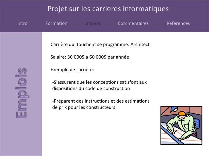Projet sur les carrières informatiquesIntro   Formation        Emplois         Commentaires      Références          Carri...