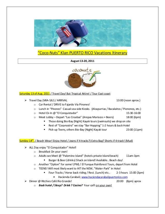 """Coco-Nuts"" Klan PUERTO RICO Vacations Itinerary                                           August 13-20, 2011Saturday 13 o..."