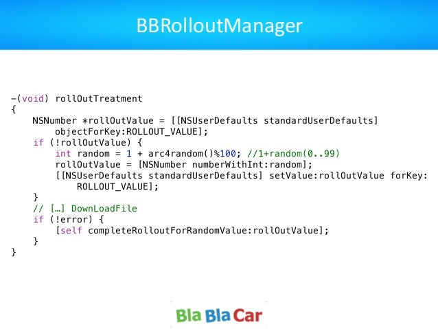 BBRolloutManager -(void) rollOutTreatment { NSNumber *rollOutValue = [[NSUserDefaults standardUserDefaults] objectForKey:R...
