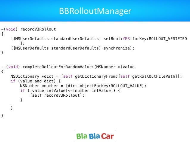 BBRolloutManager -(void) recordV3Rollout { [[NSUserDefaults standardUserDefaults] setBool:YES forKey:ROLLOUT_VERIFIED ]; [...