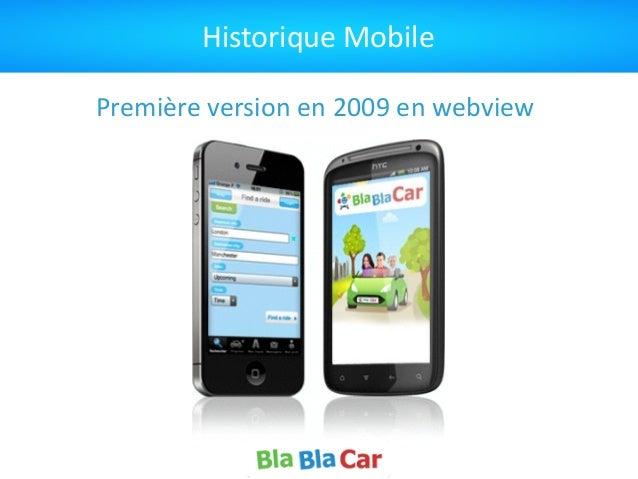 Historique  Mobile Première  version  en  2009  en  webview
