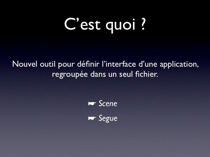 CocoaHeads Lyon 22/03/2012: Storyboards Slide 3