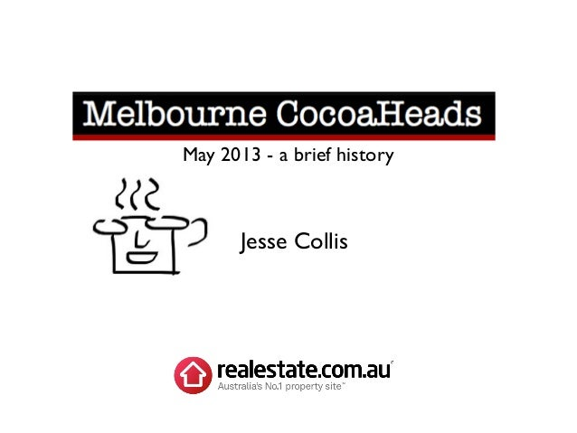 May 2013 - a brief history  Jesse Collis