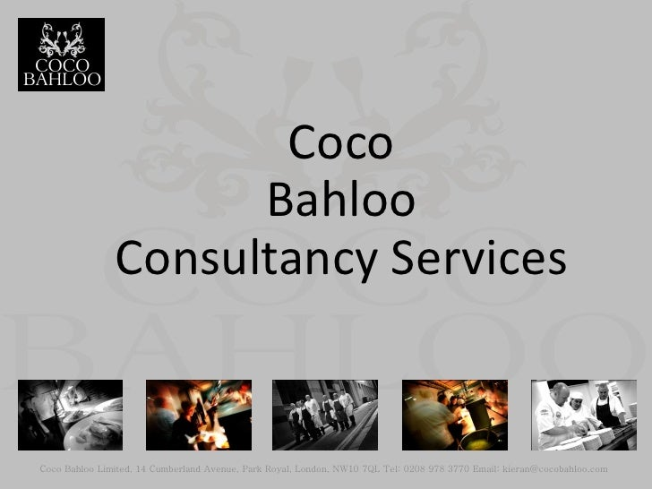Coco                     Bahloo               Consultancy ServicesCoco Bahloo Limited, 14 Cumberland Avenue, Park Royal, L...